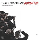 Know Me by LAW
