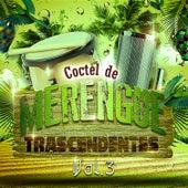 Cóctel de Merengue Trascendentes, Vol. 3 by Various Artists