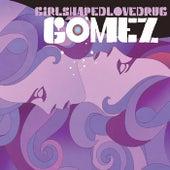 Girlshapedlovedrug (Acoustic Version) by Gomez