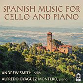 Spanish Music for Cello & Piano by Andrew Smith