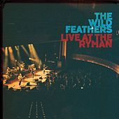 Live at the Ryman by The Wild Feathers