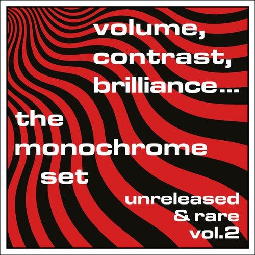 Volume, Contrast, Brilliance: Unreleased & Rare, Vol. 2 (Demos 1978 - 1991) by The Monochrome Set