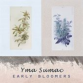 Early Bloomers von Yma Sumac
