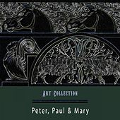 Art Collection de Peter, Paul and Mary