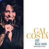 Gal Costa Live at the Blue Note by Gal Costa