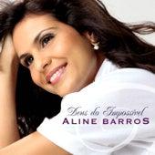 Deus do Impossível by Aline Barros