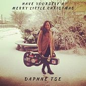 Have Yourself a Merry Little Christmas by Daphne Tse