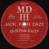 88-90 Proto Acid EP by Mike Dunn