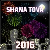 Shana Tova 2016 by Various Artists
