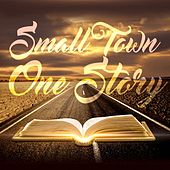One Story by SmallTown