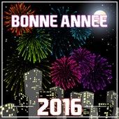 Bonne Année 2016 by Various Artists