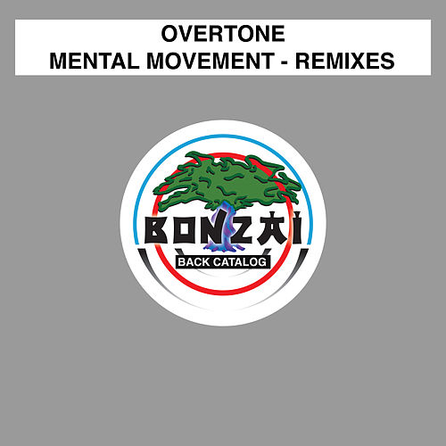 Mental Movement Remixes by Overtone
