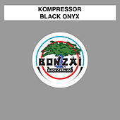 Black Onyx by Kompressor