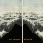 Between by Joe Newman