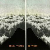 Between by Bobby Vinton