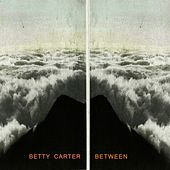 Between by Betty Carter