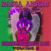 Rasta Angels Christmas Reggae Bash, Vol. 2 by Various Artists