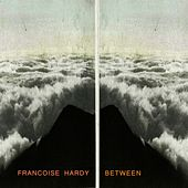 Between de Francoise Hardy