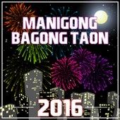 Manigong Bagong Taon 2016 by Various Artists