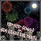 Hip Hop Songs for New Years Eve Party de Various Artists