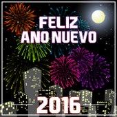 Feliz Año Nuevo 2016 by Various Artists