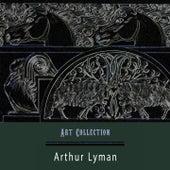 Art Collection von Arthur Lyman