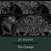 Art Collection by The Champs