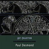 Art Collection by Paul Desmond