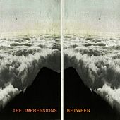 Between de The Impressions