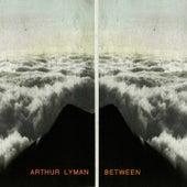 Between von Arthur Lyman