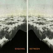 Between by Esquivel