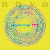 Nova le grand mix 2016 de Various Artists