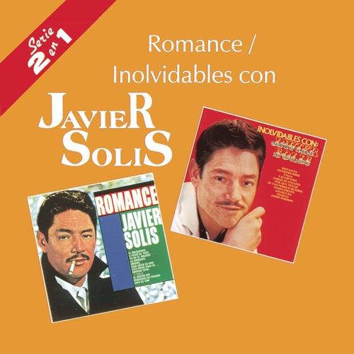 Romance/Inolvidables Con by Javier Solis