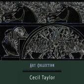 Art Collection von Cecil Taylor