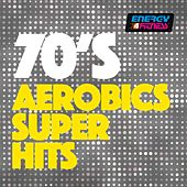 70's Aerobics Super Hits by Various Artists