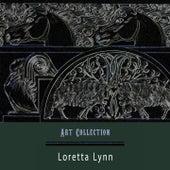 Art Collection by Loretta Lynn