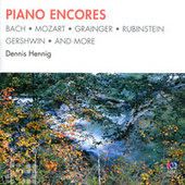 Piano Encores by Dennis Hennig