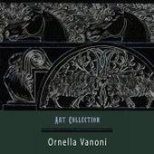 Art Collection von Ornella Vanoni