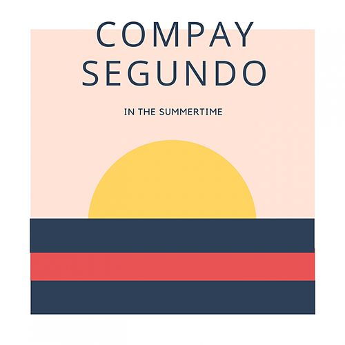 In The Summertime by Compay Segundo