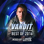 Best of VANDIT 2016 (Mixed By James Cottle) by Various Artists