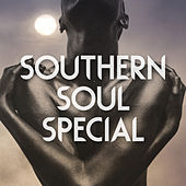 Southern Soul Special by Various Artists
