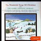 The Wonderful Songs Of Christmas (Original Album) de Harry Simeone Chorale