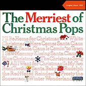 The Merriest Of Christmas Pops (Original Album 1959) by Various Artists