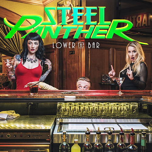 Lower the Bar de Steel Panther