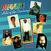 Reggae Hits of the Century by Various Artists