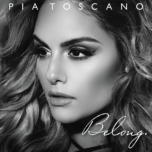 Belong by Pia Toscano