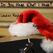 Do You Hear What I Hear? by Lauren Mayhew