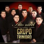Alto Nivel by Grupo Trinidad