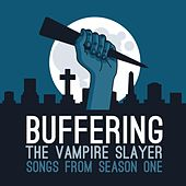 Buffering the Vampire Slayer: Songs from Season One by Jenny Owen Youngs