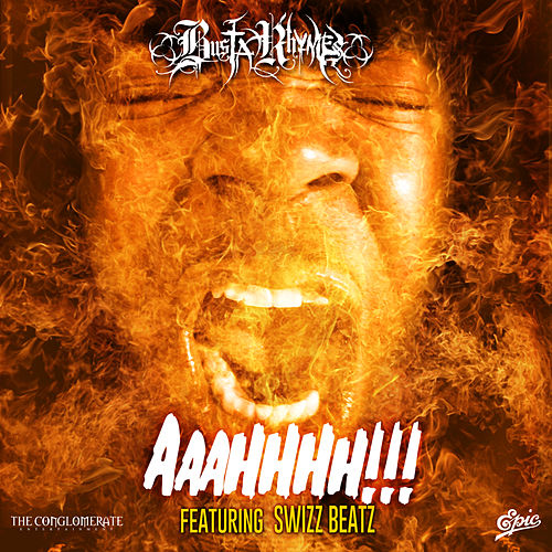 AAAHHHH!!! by Busta Rhymes